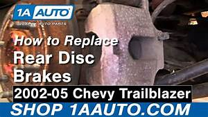 How To Install Repair Replace Rear Disc Brakes Chevy Trailblazer 02-05 1aauto Com