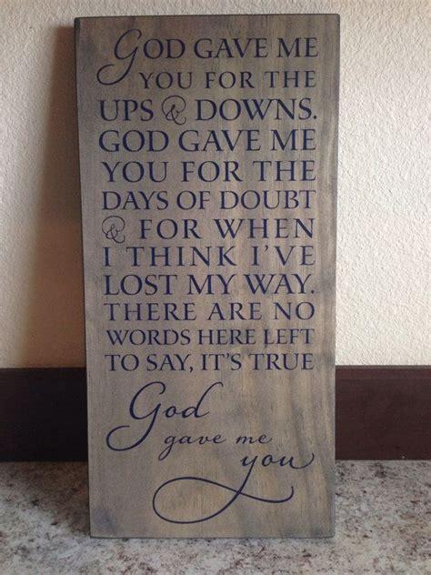 blake shelton god gave me you lyrics wood sign decor blake shelton song god gave me you by