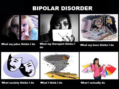 Bipolar Memes - bipolar mom quotes quotesgram