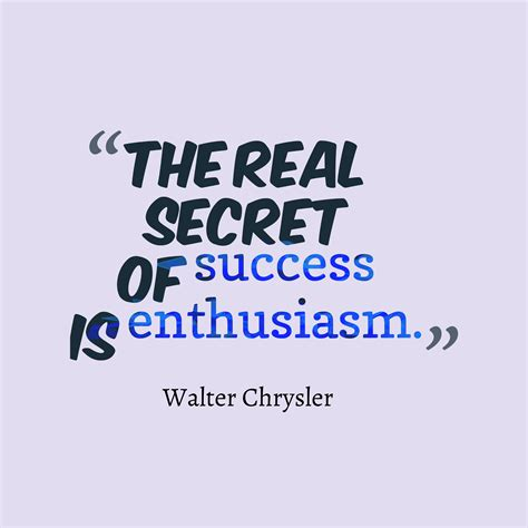 picture walter chrysler quotes  success