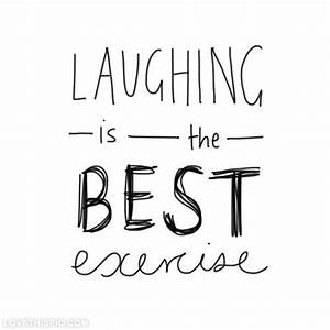 Laughing Is The Best Exercise Pictures, Photos, and Images ...