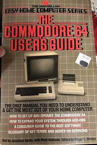 The Commodore 64 User U0026 39 S Guide  1983   By Jonathan Sacks