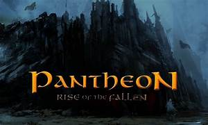 Why You Should Be Excited For Pantheon Rise Of The Fallen