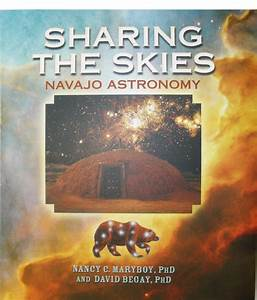 Sharing the Skies Navajo Astronomy - Southwest Indian ...