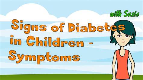 signs  diabetes  children symptoms  child diabetes