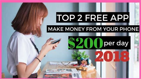 earn money 50 per day top 2 free apps to make money from your phone 200 per