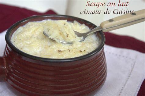 soupe de pates au lait soupe au lait vermicelles au lait amour de cuisine