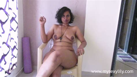My Sexy Lily Softcore Hot Indian Brunette Bbw Lily Smokes Naked On Camera Solo Porndoe