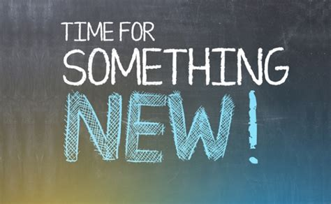 And Now Something New by Something New Is Coming Allaboutmefitness Co Uk