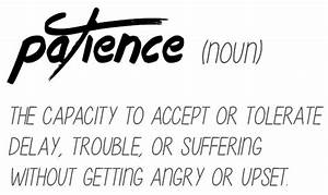 Patience Definition - Angie's Roost