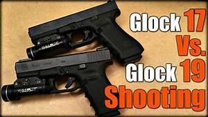Glock 17 Vs. Glock 19 Shooting - YouTube