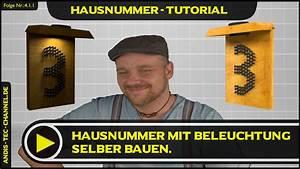 Hausnummer Mit Beleuchtung : hausnummer mit beleuchtung tutorial selber bauen 4 1 1 youtube ~ Eleganceandgraceweddings.com Haus und Dekorationen