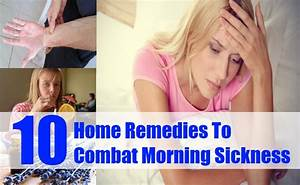 10 Top Home Remedies To Combat Morning Sickness - Natural ...
