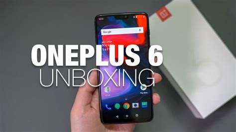 oneplus 6 unboxing and tour