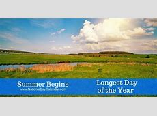 SUMMER BEGINS – Longest Day of the Year National Day