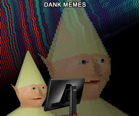 Born Just In Time To Browse Dank Memes - dank memes know your meme