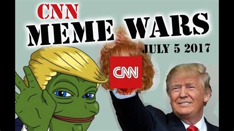 Cnn Memes - cnn s meme wars a collection of gif s memes from july 5 2017 youtube