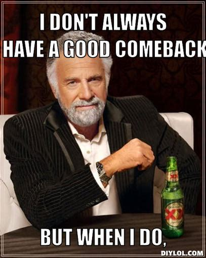 Best Comeback Memes - best comeback memes image memes at relatably com