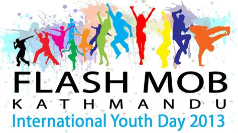 Make sure you come with your questions! Flash Mob Kathmandu to Mark International Youth Day 2013 ...