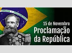 Proclamação da República 15 de novembro
