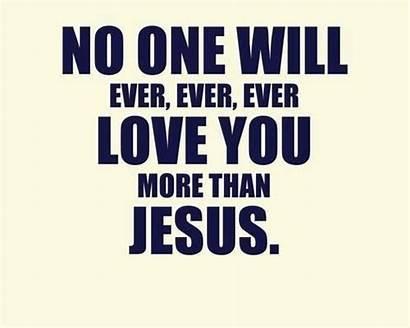 Jesus Loves Quotes He Christian God Godly