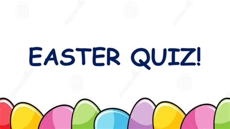 easter trivia easter quiz by janinefarrow teaching resources tes