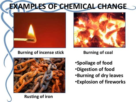 chemical physical changes change substance burning formed changed examples stick