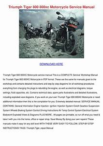 Triumph Tiger 800 800xc Motorcycle Service Ma By