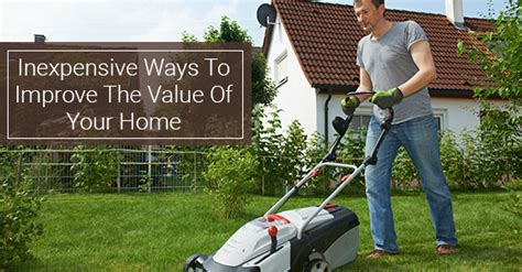 5 Budget Friendly Upgrades That Will Increase Your Home's