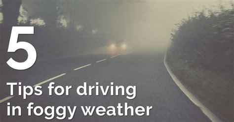 tips  driving  fog