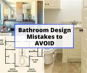 10, Common, Bathroom, Design, Mistakes, And, How, To, Avoid, Them