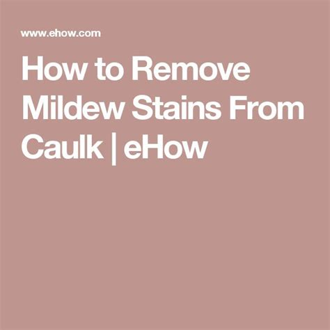 25 best ideas about remove mildew stains on