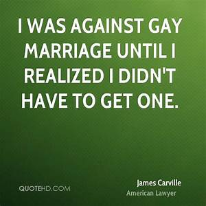 Anti Gay Marria... Funny Anti Marriage Quotes