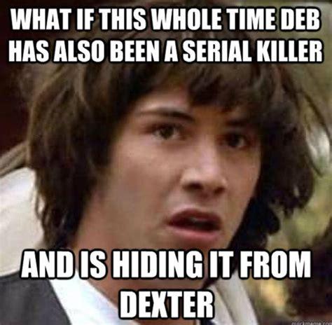 Dexter Memes - funny dexter memes 13 pics