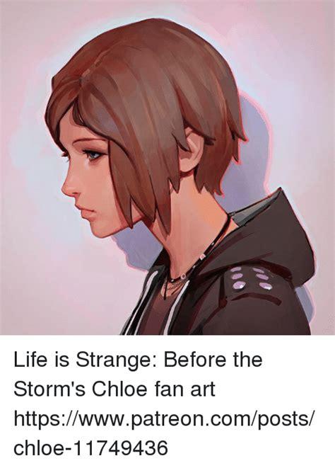 Life Is Strange Memes - life is strange before the storm s chloe fan art httpswwwpatreoncompostschloe 11749436 dank
