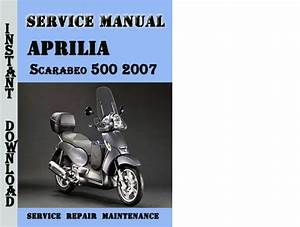 Aprilia Scarabeo 500 2007 Service Repair Manual