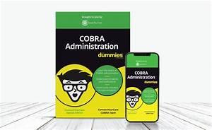 Cobra Administration For Dummies U00ae  Your Guide To Cobra
