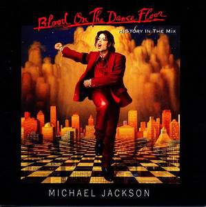 Elicit 1997 with michael jackson39s 39blood on the for Blood on the dance floor michael jackson album