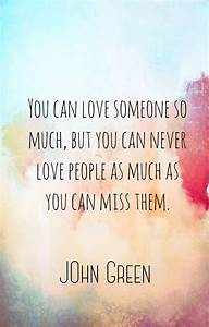 You can love so... Miss Some1 Quotes