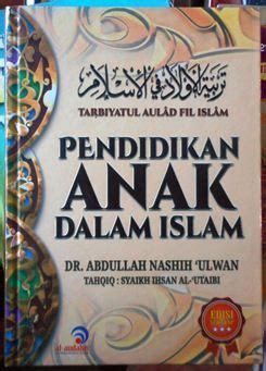 pendidikan anak  islam al andalus dr abdullah nashih
