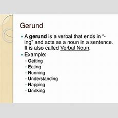 Verbals Infinitives, Participles, Gerunds
