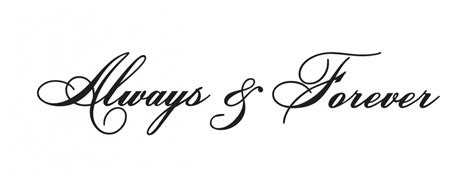 Always And Forever always and forever quotes quotesgram