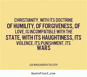 Love quotes - Christianity, with its doctrine of humility ...