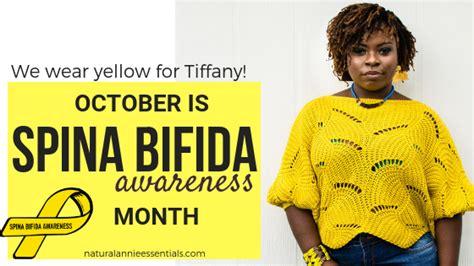 October is Spina Bifida Awareness Month Spina bifida