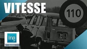 Limitation Vitesse France : limitation de la vitesse 100km h en france archive ina youtube ~ Medecine-chirurgie-esthetiques.com Avis de Voitures