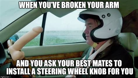 Broken Arm Meme - james may the grand tour imgflip
