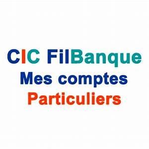 Cic Filbanque Connexion : consulter cic filbanque mes comptes ~ Medecine-chirurgie-esthetiques.com Avis de Voitures