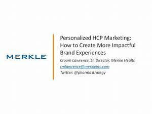 Personalized HCP Marketing: How to Create More Impactful ...