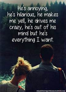 Best 25+ Annoyi... Cute Annoying Boyfriend Quotes