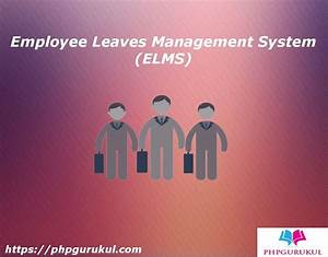 Employee Leaves Management System In Php  Elms